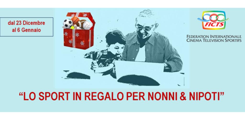 """FICTS, """"LO SPORT IN REGALO PER NONNI & NIPOTI"""""""