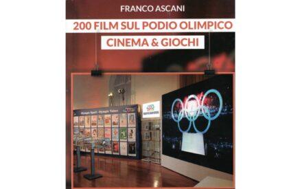 CINEMA E GIOCHI OLIMPICI, VOLUME DI FRANCO ASCANI